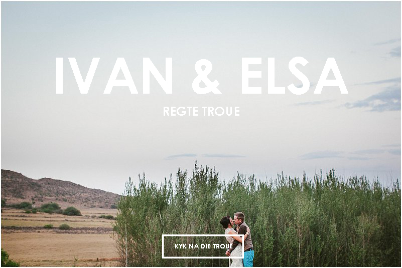 Ivan-Elsa-se-troue-soos-gesien-op-Mooi-Troues_0046